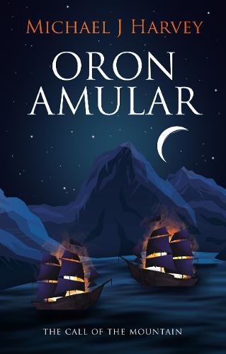 Oron Amular: 1. The Call of the Mountain - Oron Amular (Paperback)
