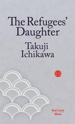 The Refugees' Daughter - Red Circle Minis 4 (Paperback)