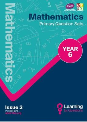 Mathematics Primary Question Sets YEAR 6 - Learning by Questions Question Sets, questions and illustrations (Paperback)