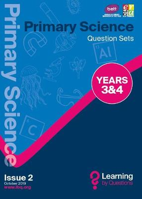 Primary Science Question Sets YEARS 3&4 - Learning by Questions Question Sets, questions and illustrations (Paperback)