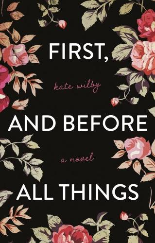 First, and before all things (Paperback)