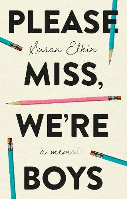 Please Miss, We're Boys (Paperback)