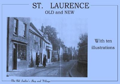 St Laurence Old and New (Paperback)