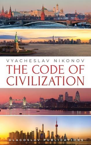 The Code of Civilization (Hardback)