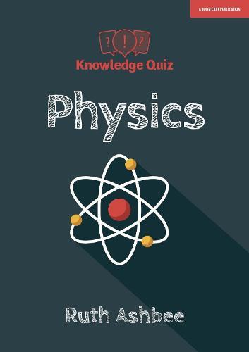 Knowledge Quiz: Physics (Paperback)