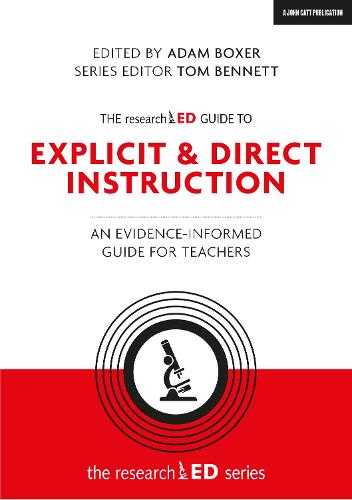 The researchED Guide to Direct Instruction: An evidence-informed guide for teachers - The researchED series (Paperback)