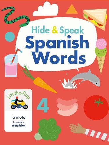 Hide & Speak Spanish Words - Hello Spanish! (Board book)