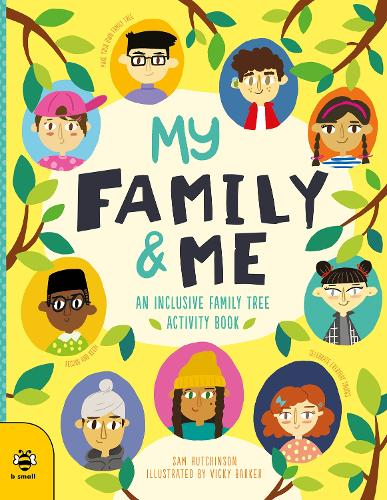 My Family & Me: An Inclusive Family Tree Activity Book - First Records (Paperback)