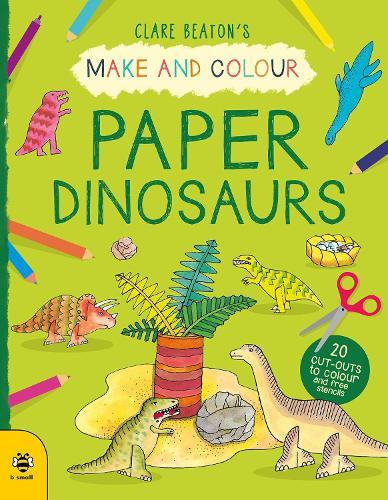 Make & Colour Paper Dinosaurs - Make & Colour (Paperback)