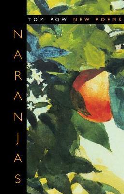 Naranjas: New Poems (Paperback)