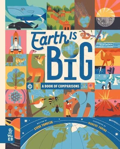 Earth is Big: A Book of Comparisons (Hardback)