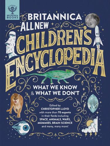 Britannica All New Children's Encyclopedia: What We Know & What We Don't (Hardback)