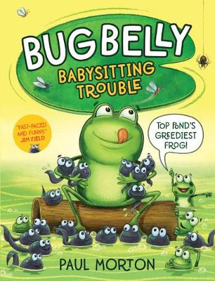 Bug Belly: Babysitting Trouble - Bug Belly (Paperback)