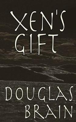 Xen's Gift: A psychological thriller (Paperback)