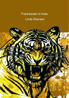 Frankenstein in India - Elmbridge Literary Competition Chapbook (Paperback)