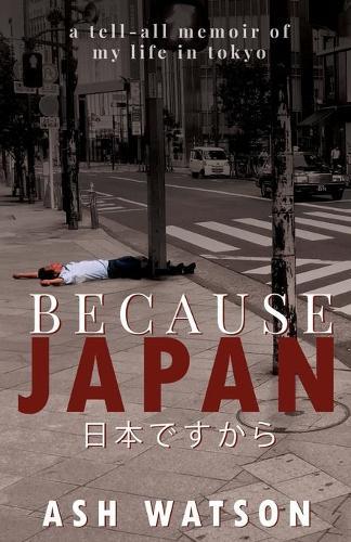 Because Japan (Paperback)