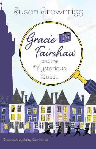 Gracie Fairshaw and the Mysterious Guest - Gracie Fairshaw 1 (Paperback)