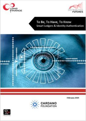 To Be, To Have, To Know: Smart Ledgers & Identity Authentication 2019 (Paperback)