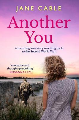 Another You: A haunting love story reaching back to the Second World War (Paperback)