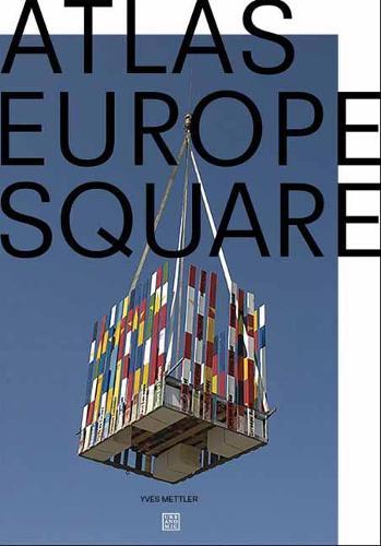 Atlas Europe Square - Urbanomic / Art Editions (Paperback)