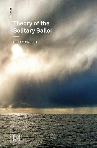 Theory of the Solitary Sailor - Urbanomic / Mono (Paperback)