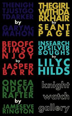 Knightwatch Gallery: The Knightwatch Press Chapbook Collection (Paperback)