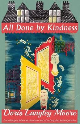 All Done by Kindness (Paperback)