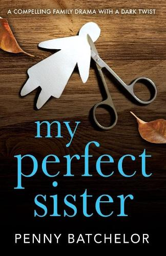 My Perfect Sister (Paperback)