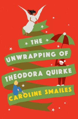 The Unwrapping of Theodora Quirke (Paperback)