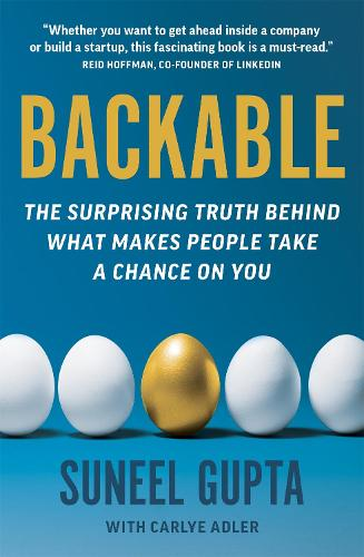 Backable: The surprising truth behind what makes people take a chance on you (Paperback)