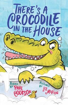 There's a Crocodile in the House (Paperback)