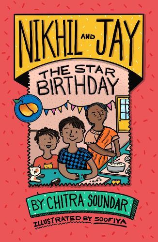 Nikhil and Jay: The Star Birthday - Nikhil and Jay (Paperback)
