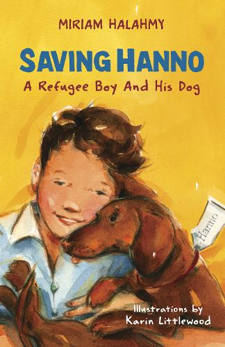 Saving Hanno: A Refugee Boy and His Dog (Paperback)
