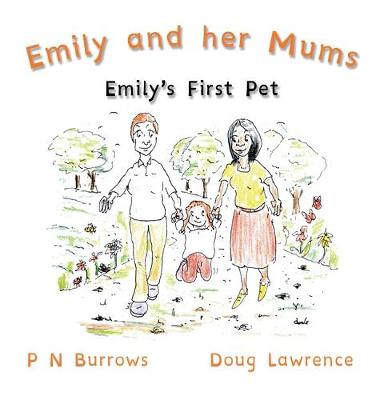 Emily's First Pet - Emily and her Mums 1 (Paperback)