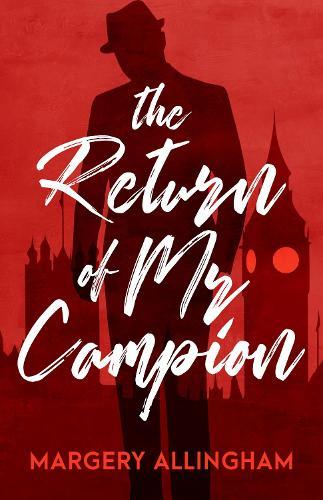 The Return of Mr Campion (Paperback)