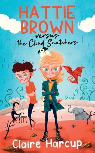 Hattie Brown versus the Cloud Snatchers - Hattie Brown (Paperback)