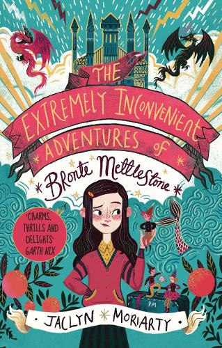 The Extremely Inconvenient Adventures of Bronte Mettlestone (Hardback)