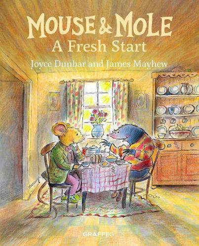 Mouse & Mole: A Fresh Start - Mouse & Mole 5 (Hardback)