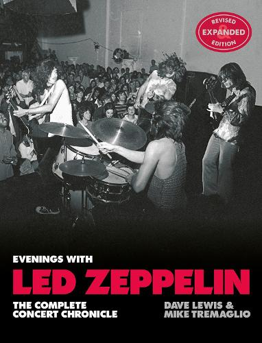 Evenings with Led Zeppelin: The Complete Concert Chronicle (Revised and Expanded Edition) (Hardback)