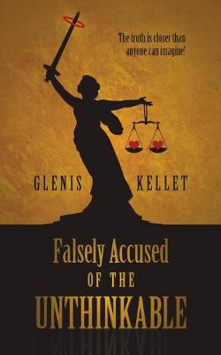 Falsely accused of the unthinkable (Paperback)