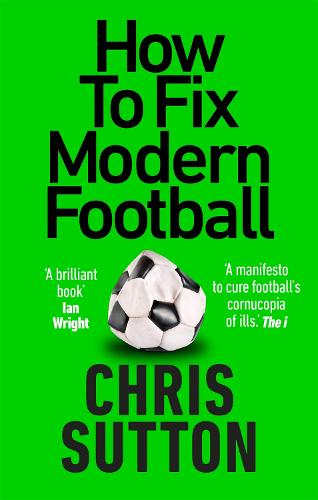How to Fix Modern Football (Paperback)