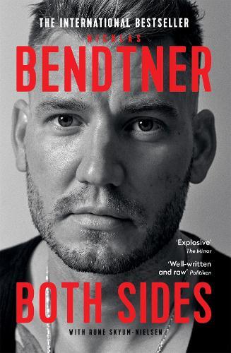 Bendtner: Both Sides (Paperback)