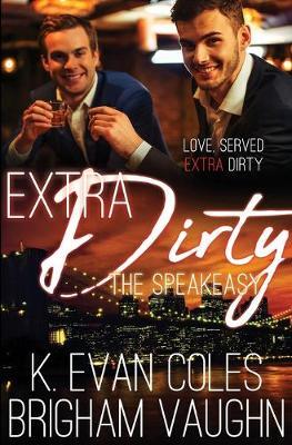 Extra Dirty - Speakeasy 4 (Paperback)