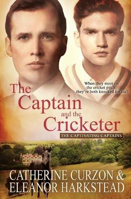 The Captain and the Cricketer - Captivating Captains 2 (Paperback)