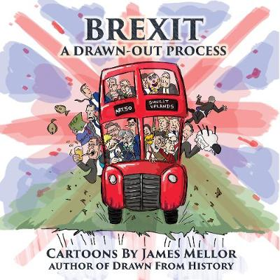 Brexit: A Drawn-Out Process (Paperback)