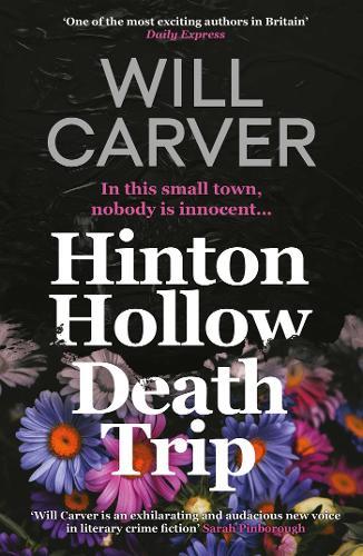 Hinton Hollow Death Trip - Detective Sergeant Pace 3 (Paperback)