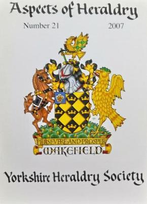 Journal of the Yorkshire Heraldry Society 2007 - Aspects of Heraldry 21 (Paperback)