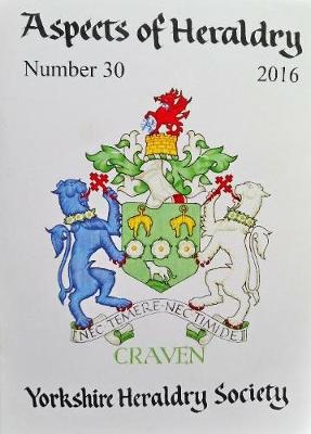 Journal of the Yorkshire Heraldry Society 2016 - Aspects of Heraldry 30 (Paperback)
