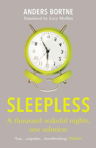 Sleepless: A Thousand Wakeful Nights, One Solution (Paperback)
