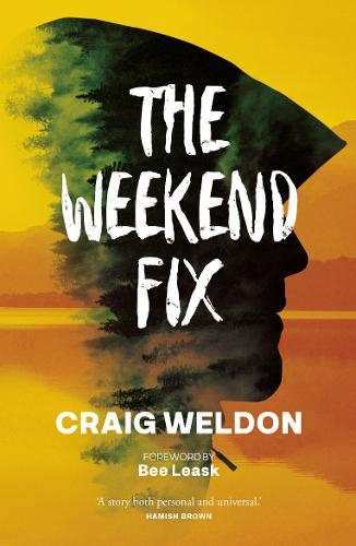 The Weekend Fix (Paperback)